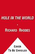 Hole In The World An American Boyhood