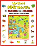 MIS Primeras 100 Palabras en Espanol E Ingles / My First 100 Words In Spanish And English (Simon & Schuster Books for Young Readers)