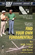 Find Your Own Fundamentals Golf Digest L