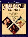 Shakespeare Set Free Teaching Romeo & Juliet