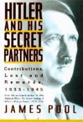 Hitler & His Secret Partners