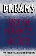Dreams Hidden Meanings & Secrets