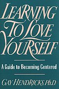 Learning To Love Yourself A Guide To Becoming