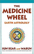 Medicine Wheel Earth Astrology 25TH Edition Cover