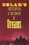 Zolars Encyclopedia & Dictionary Of Dreams