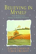 Believing in Myself: Self Esteem Daily Meditations Cover