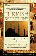 Turkish Reflections A Biography of a Place