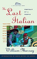 The Last Italian: Portrait of a People (Destination Book)
