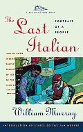 The Last Italian: Portrait of a People (Destination Book)