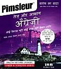English for Hindi Speakers: English for Hindi Speakers (Pimsleur Quick and Simple)