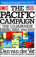 Pacific Campaign: The U.S.-Japanes Naval War 1941-1945