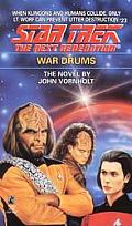 Star Trek Next Generation #23: War Drums by John Vornholt