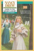 Nancy Drew #112: Crime in the Queen's Court