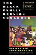 The Black Family Reunion Cookbook: Black Family Reunion Cookbook