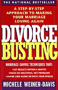 Divorce Busting A Revolutionary & Rapid Program for Staying Together