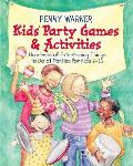 Kids Party Games and Activities (Children's Party Planning Books)