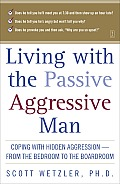 Living with the Passive-Aggressive Man Cover