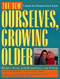 New Ourselves Growing Older Women
