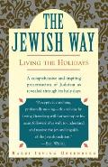The Jewish Way: Living the Holidays Cover