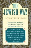 Jewish Way Living The Holidays