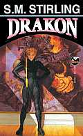 Drakon by S. M. Stirling