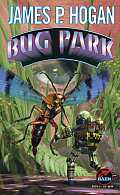 Bug Park Hardcover by James P. Hogan