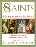 Saints Who They Are & How They Help
