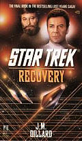 Star Trek #73: Recovery by J M Dillard