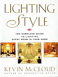 Lighting Style: The Complete Visual Sourcebook for Every Room in Your House