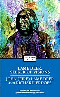 Lame Deer, Seeker of Visions