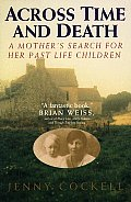 Across Time & Death A Mothers Search