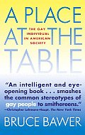 Place at the Table The Gay Individual in American Society