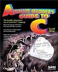 Absolute Beginners Guide To C 2nd Edition