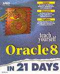 Teach Yourself Oracle8 in 21 Days