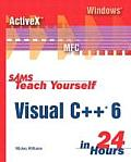 Teach Yourself Visual C++ 6 in 24 Hours (98 Edition)