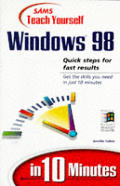 Teach Yourself Windows 98 in 10 Minutes (Sams Teach Yourself...in 10 Minutes) Cover