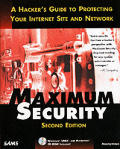 Maximum Security A Hackers Guide To Protec 2nd Edition
