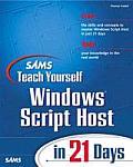 Sams Teach Yourself Windows Scripting Host in 21 Days