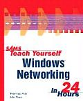 Sams Teach Yourself Windows Networking in 24 Hours (Sams Teach Yourself ... in 24 Hours)