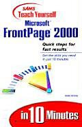 Sams Teach Yourself Microsoft FrontPage 2000 in 10 Minutes (Sams Teach Yourself...in 10 Minutes)