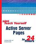 Sams Teach Yourself Active Server Pages in 24 Hours (Sams Teach Yourself...in 24 Hours)