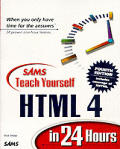 Teach Yourself HTML 4 in 24 Hours 4TH Edition