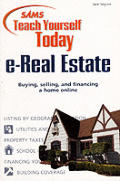 Sams Teach Yourself today e-Real Estate