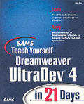 Sams Teach Yourself Dreamweaver UltraDev 4 in 21 Days with CDROM (Sams Teach Yourself ... in 21 Days)