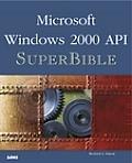 Microsoft Windows 2000 API SuperBible [With CD]