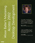 Alison Balter's Mastering Access 2002 Desktop Development
