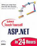 Sams Teach Yourself ASP. Net in 24 Hours