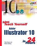 Sams Teach Yourself Adobe Illustrator 10 in 24 Hours (Sams Teach Yourself ... in 24 Hours) Cover