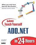 Sams Teach Yourself ADO.NET in 24 Hours Cover
