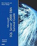 Microsoft SQL Server 2000 DBA Survival Guide